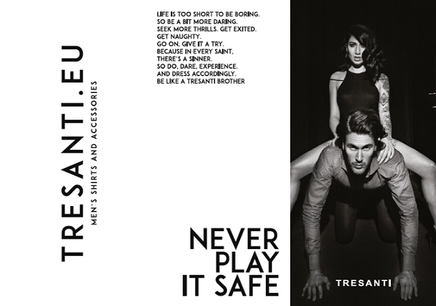 Tresanti - Never play it safe!